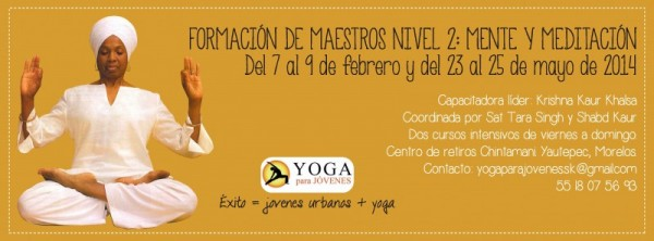 Level 2 Kundalini Yoga Teacher Training – Mind & Meditation: Mexico City