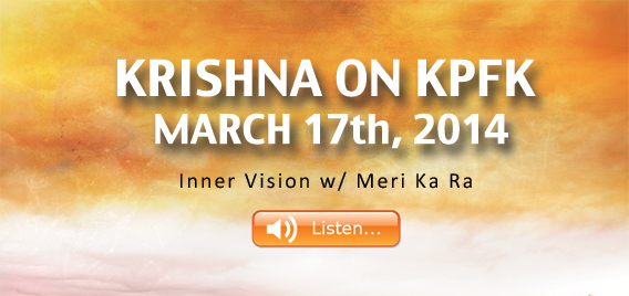 Krishna Interviewed on KPFK – March 17th 2014