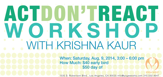 Act Don't React Workshop with Krishna Kaur