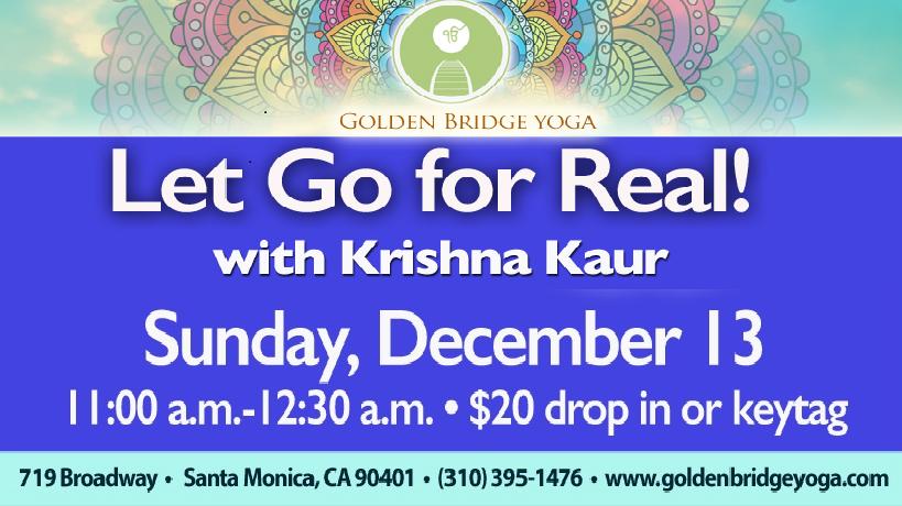 Let Go for Real! Golden Bridge Santa Monica
