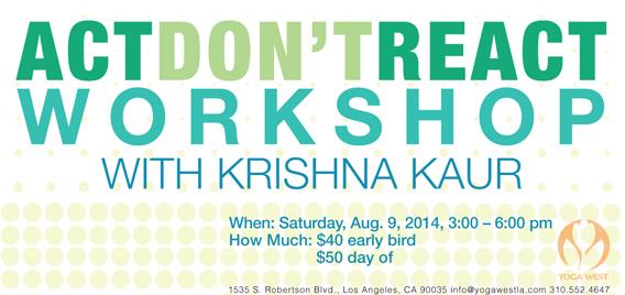 Act Don't React Workshop with Krishna Kaur