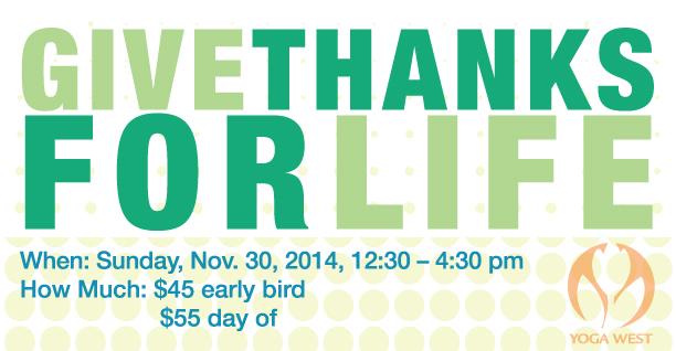 Give Thanks For Life: Yoga Workshop