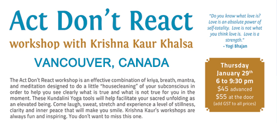 Act! Don't React! – Vancouver