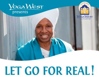 Let Go For Real- Vancouver, Yoga West