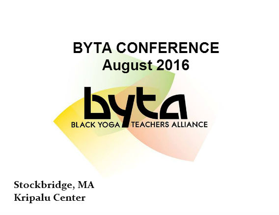 BYTA 2016 Conference & Retreat- Kripalu Center