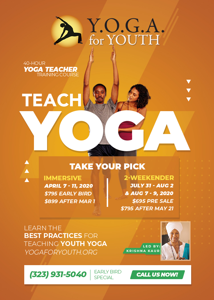 Y O G A For Youth Teacher Training April 2020 Los Angeles Krishna Kaur